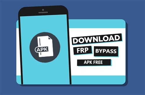 [Updated] Download FRP Bypass APK to SD Card 2021
