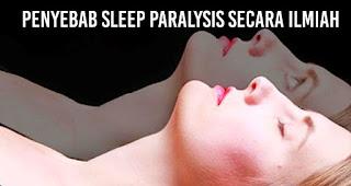 Penyebab Sleep Paralysis secara ilmiah
