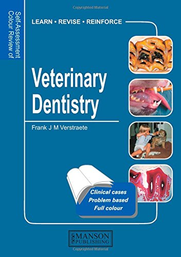 Self-assessment colour review of veterinary dentistry  - WWW.VETBOOKSTORE.COM