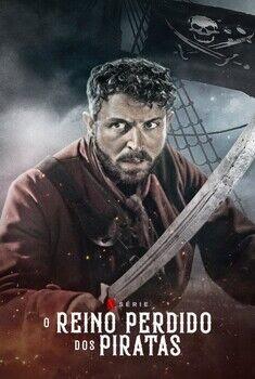O Reino Perdido dos Piratas 1ª Temporada Torrent - WEB-DL 1080p Dublado