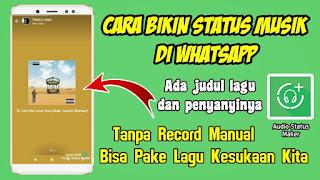 Cara Terbaru Membuat Status Musik Di Whatsapp