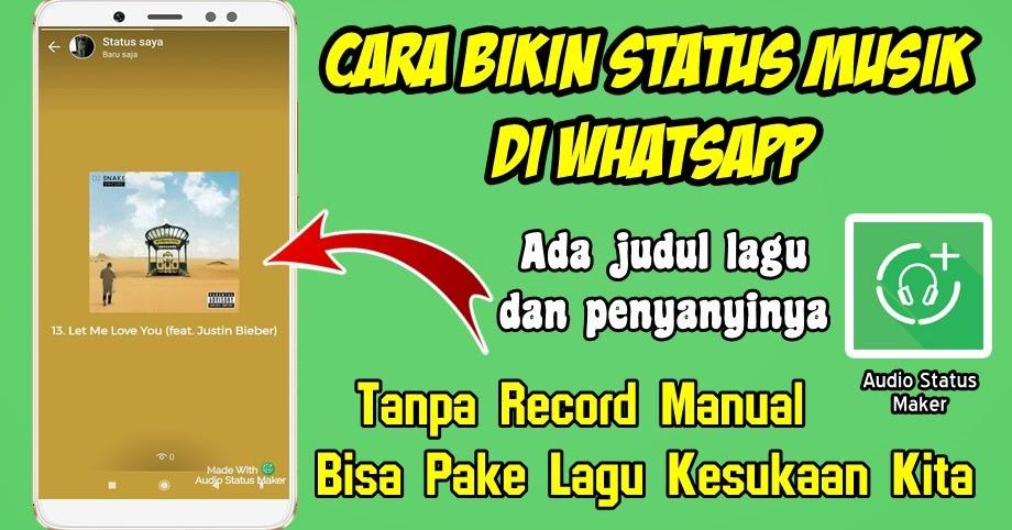 Cara Terbaru Membuat Status Musik Di Whatsapp Rumah Multimedia