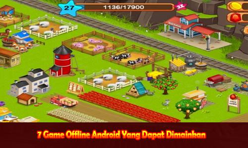 7 Game Offline Android Yang Dapat Dimainkan