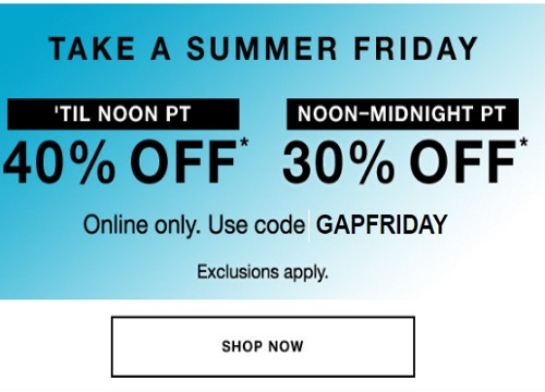 Gap Take A Summer Friday Up To 40% Off Promo Code