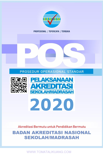 pos akreditasi sekolah madrasah tahun 2020 tomatalikuang.com