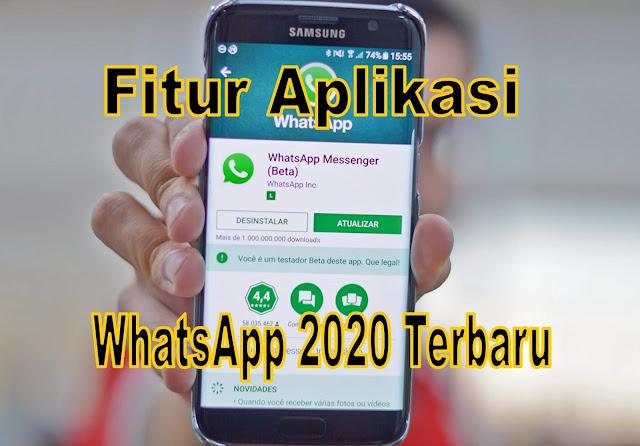 fitur-aplikasi-whatsapp-2020-terbaru