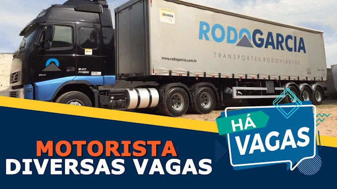Transportadora Rodo Garcia abre vagas para Motorista em 3 Estados