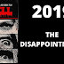 2019: The Disappoinments