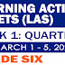 GRADE 6 LEARNING ACTIVITY SHEETS (Q3: Week 1) March 1-5, 2021