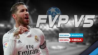 Download FTS 19 Mod FVP v5 Update Season 2019 Apk Data Obb