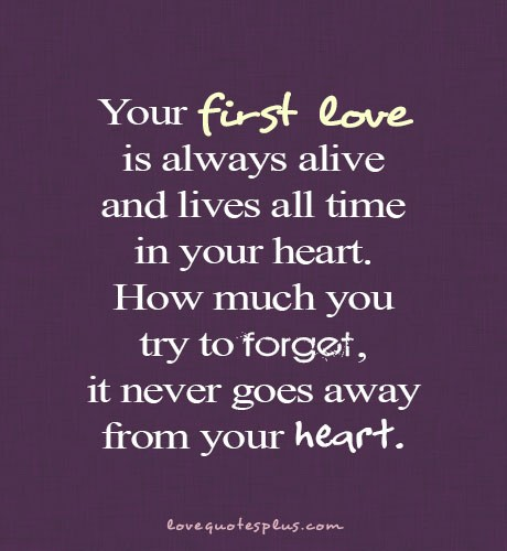 Love Quotes Love: True Love 01: First Love Quotes