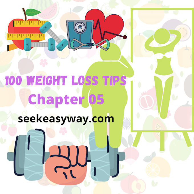 100 WEIGHT LOSS TIPS : CHAPTER 5 GETTING STARTED