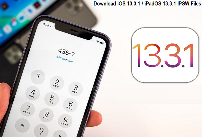 Download iOS 13.3.1 / iPadOS 13.3.1 IPSW Files