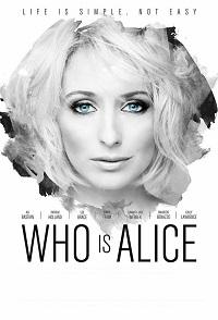 Watch Who Is Alice? Online Free in HD