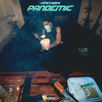 Comethazine - Pandemic (2020) - Album Download, Itunes Cover, Official Cover, Album CD Cover Art, Tracklist, 320KBPS, Zip album