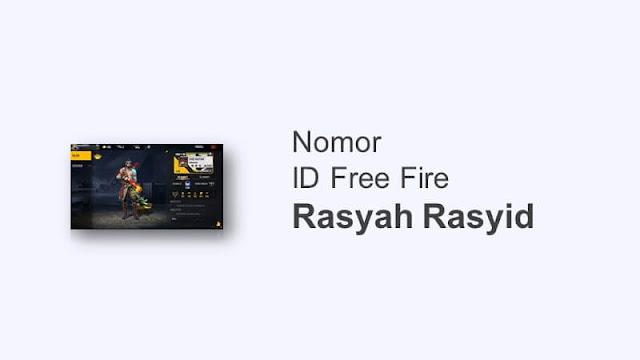 id ff rasyah rasyid