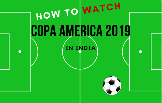 How+to+watch+copa+america+2019+in+India
