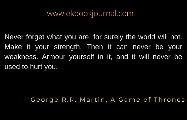 George R R Martin Quotes | A Game of Thrones | Human Nature Quotes