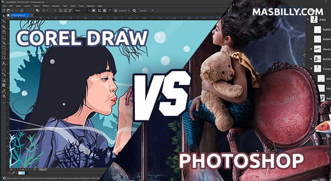 √ 7 Perbedaan Photoshop dan Corel Draw Yang Harus Kamu Ketahui