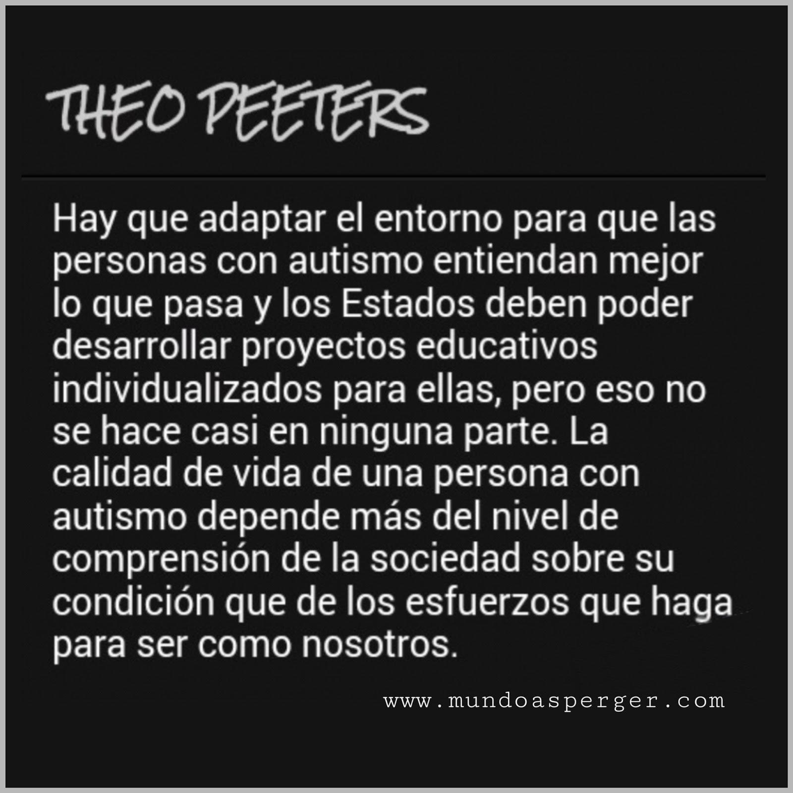 Mundo Asperger Frase Impresionante De Theo Peeters