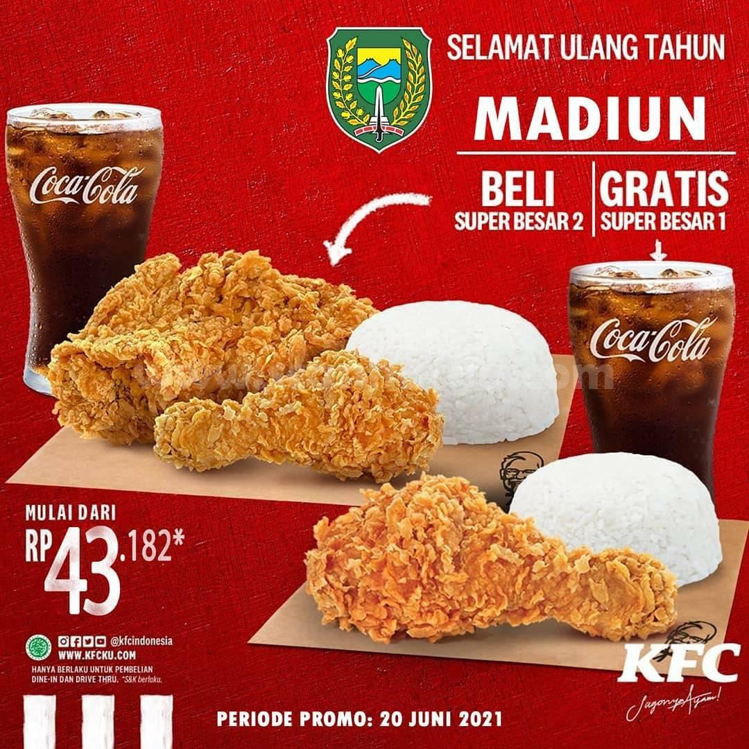 KFC Promo HUT kota Madiun Beli 1 Gratis 1 Super Besar