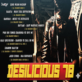 1-Download-Desilicious-78-DJ-Shadow-Dubai