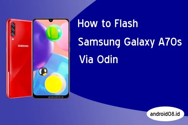 Flashing Samsung Galaxy A70s