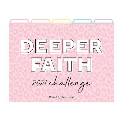 Deeper Faith 2021 Challenge