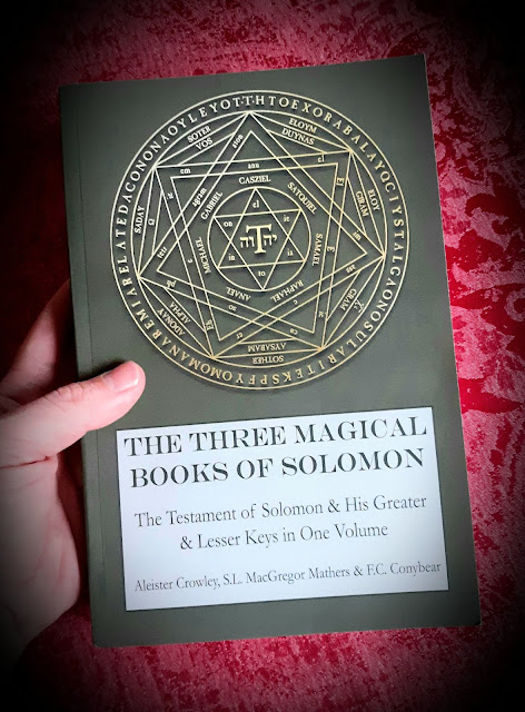 The Three Magical Books of Solomon. Greater Key. Lesser Key. Goetia. SL MacGregor Mathers. Aleister Crowley