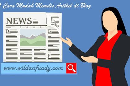 4 Cara Mudah Menulis Artikel di Blog