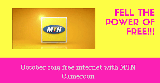 October 2019 free internet with MTN Cameroon