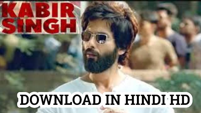 kabir singh full movie download hd tamilrockers