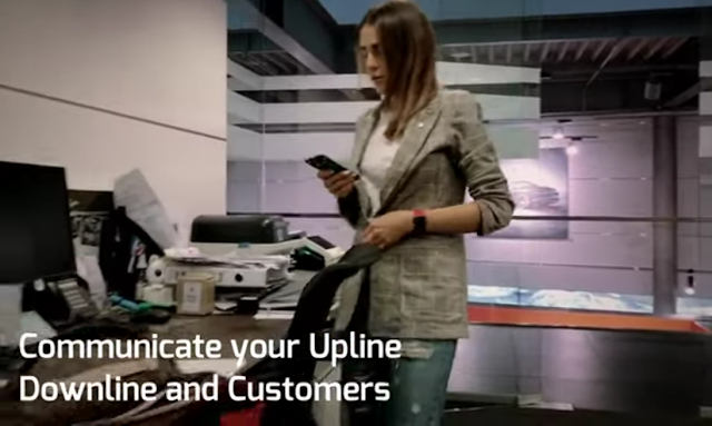 Communicate with your upline downline and customer
