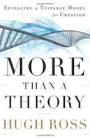 "Book Review: ""More Than A Theory"" by Christian astrophysicist Dr. Hugh Ross of Reasons to Believe (reasons.org)"