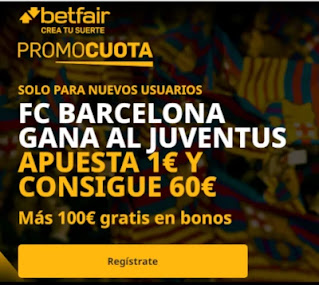 betfair promocuota Barcelona gana Juventus 8 diciembre 2020