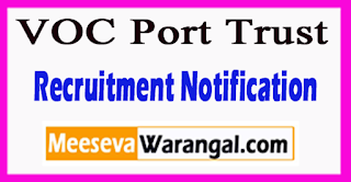 V.O Chidambaranar PortTrust Recruitment Notification 2017 Last Date 30-06-2017