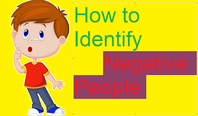 HOW TO IDENTIFY NEGATIVE PEOPLE | SELF DEVELOPMENT