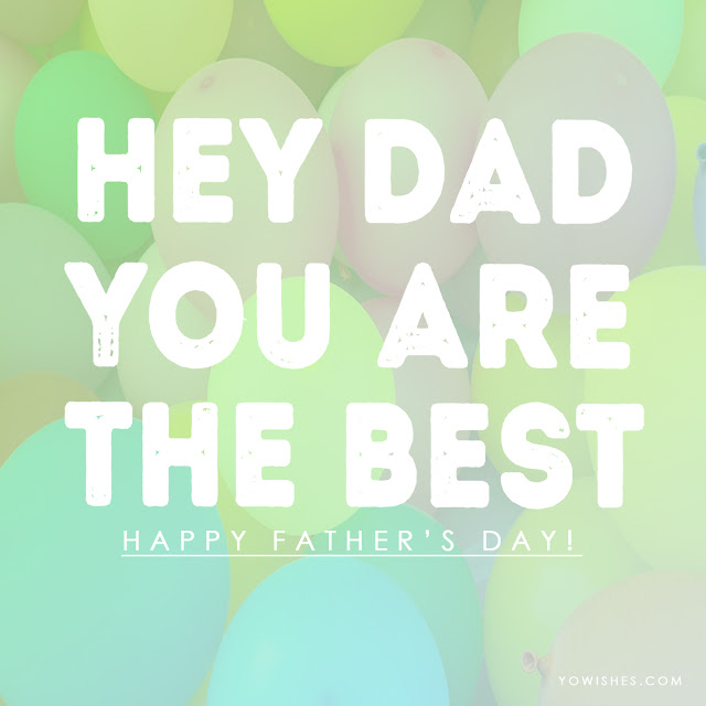 Images, cards and wishes for fathers day 2019 free