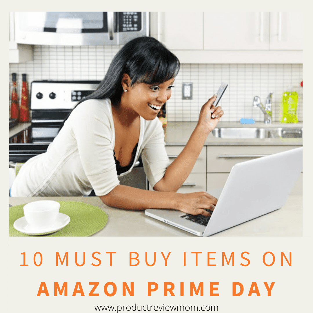 10 Must Buy Items on Amazon Prime Day