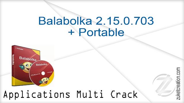 Balabolka 2.15.0.703 + Portable    | 32 MB