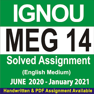 meg 14 solved assignment free; meg 14 solved assignment 2019-20; meg solved assignment 2020-21; meg 4 solved assignment 2020-21; meg 01 solved assignment 2020-21; meg 5 solved assignment 2020-21; ignou meg assignment 2020-21 solved; ignou meg solved assignment 2020-21 free download