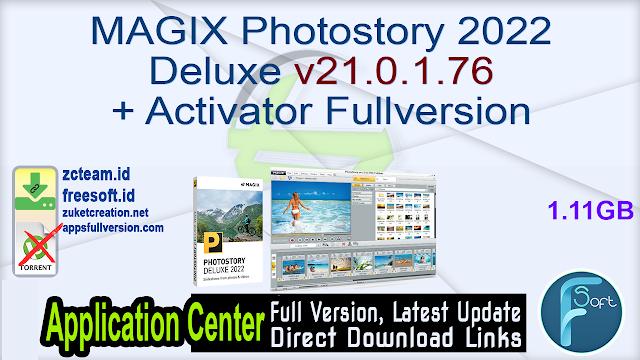 MAGIX Photostory 2022 Deluxe v21.0.1.76 + Activator Fullversion