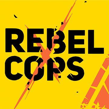Rebel Cops – Policiais Rebeldes v1.6 Apk Mod [Dinheiro Infinito]