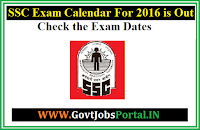 SSC EXAM CALENDAR FOR 2016 IS OUT