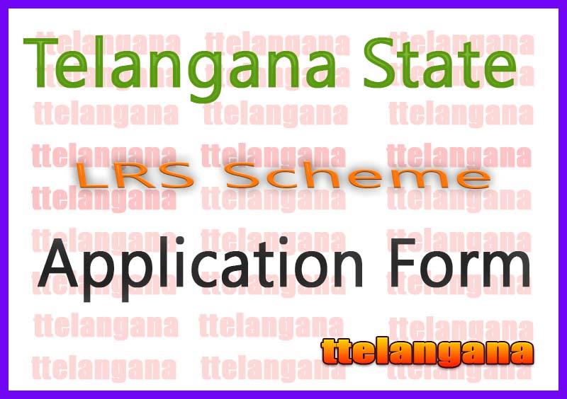 TS LRS Scheme Application Form