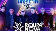 Roupa Nova - Drive-In Show - Julho 2020