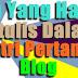 Belajar Menulis Entri Pertama Blog