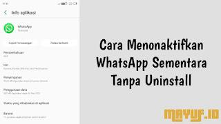 Cara Menonaktifkan WhatsApp Sementara Tanpa Uninstall