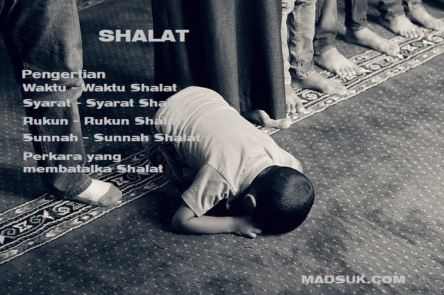 Shalat I Definisi,Waktu,Syarat,Rukun,Sunnah