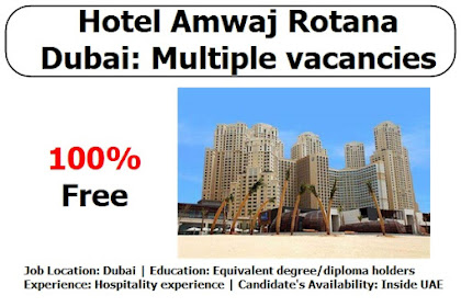 Hotel Amwaj Rotana Dubai: Multiple vacancies in April 2021